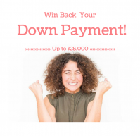 Win Back Your Down Payment - Up To $25,000